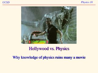 Hollywood vs. Physics