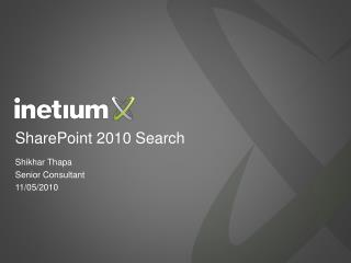 Inetium-Benchmark Learning Sharepoint 2010 Search and FAST Search