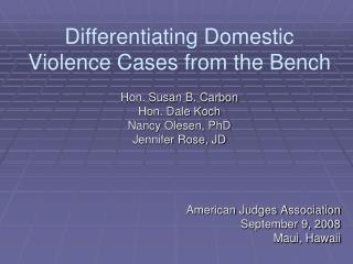 Differentiating Domestic Violence Cases from the Bench