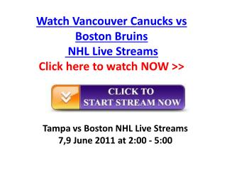 live vancouver canucks vs boston bruins nhl stanley cup fina