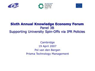 Sixth Annual Knowledge Economy Forum Panel 3B Supporting ...