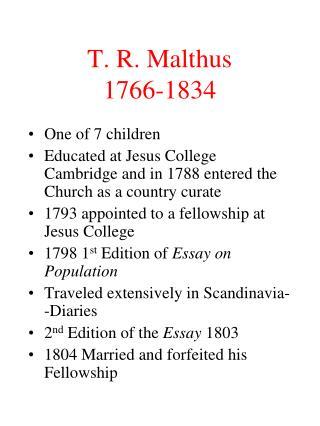 T. R. Malthus 1766-1834