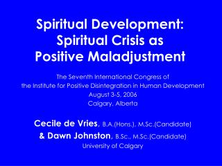 Spiritual Development: Spiritual Crisis as Positive ...
