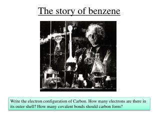 The story of benzene