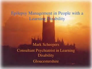Epilepsy Management in People with a Learning Disability