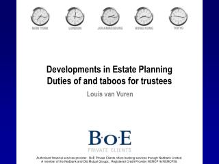 Developments in Estate Planning Duties of and taboos for trustees