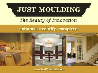 Just Moulding improves your home