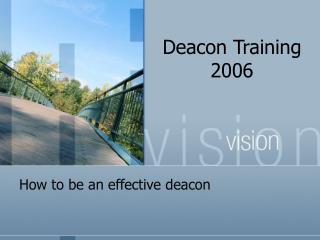 Deacon Training 2006
