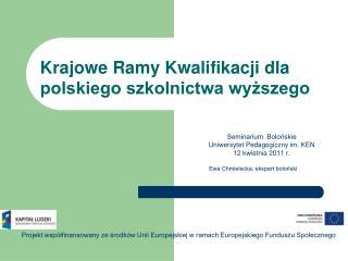 Krajowe Ramy Kwalifikacji dla polskiego szkolnictwa wyzsze