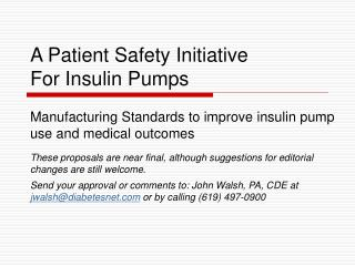A Patient Safety Initiative For Insulin Pumps
