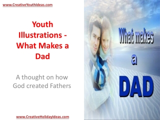 Youth Illustrations - What Makes a Dad