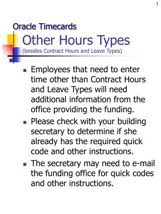 Other Hours Types besides Contract Hours and Leave Types