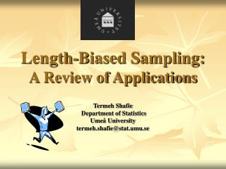 Length-Biased Sampling: A Review of Applications