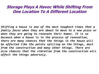 Storage Plays A Havoc While Shifting From One Location