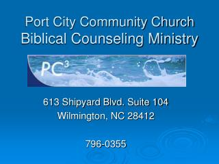 Port City Community Church Biblical Counseling Ministry