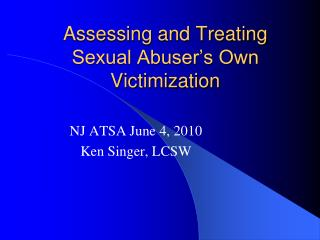 Assessing and Treating Sexual Abuser