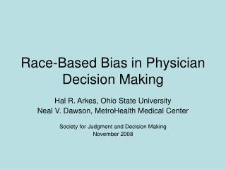 Race-Based Bias in Physician Decision Making