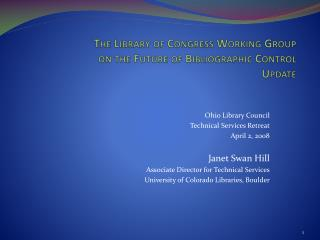 The Library of Congress Working Group on the Future of ...