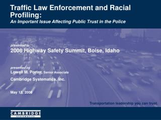 Traffic Law Enforcement and Racial Profiling: