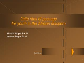 Orita rites of passage for youth in the African diaspora