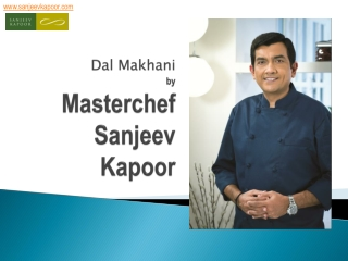 Dal Makhani Recipe by Master Chef Sanjeev Kapoor