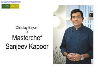 Chholay-Biryani Recipe by Master Chef Sanjeev Kapoor