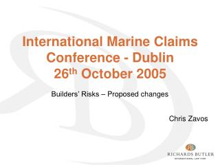 International Marine Claims Conference - Dublin 26 th October ...