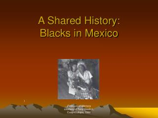 A Shared History: Blacks in Mexico