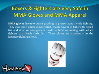 Boxers & Fighters are Very Safe in MMA Gloves and MMA Appare