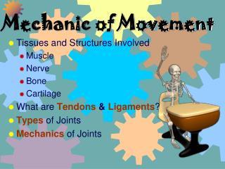 Mechanic of Movement