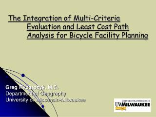 The Integration of Multi-Criteria Evaluation and Least Cost Path ...
