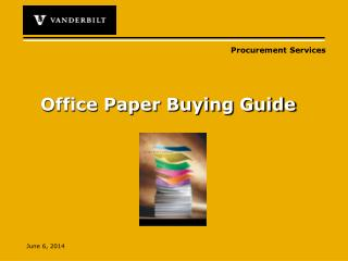 Office Paper Buying Guide
