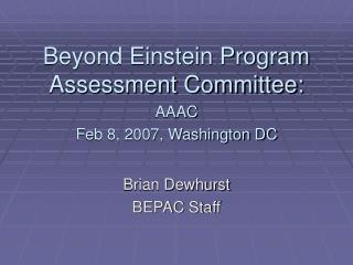 Beyond Einstein Program Assessment Committee: