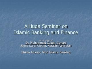 AlHuda Seminar on Islamic Banking and Finance