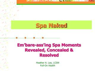 Spa Naked