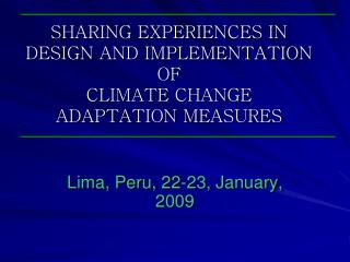 SHARING EXPERIENCES IN DESIGN AND IMPLEMENTATION OF CLIMATE ...
