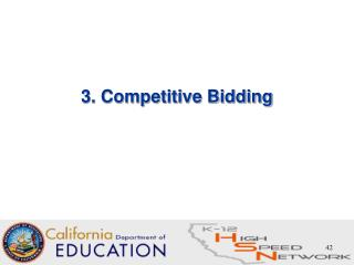 3. Competitive Bidding