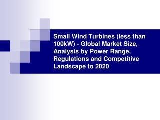 small wind turbines (less than 100kw)