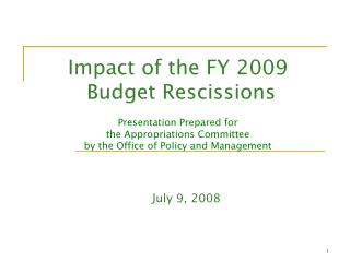 Impact of the FY 2009 Budget Rescissions