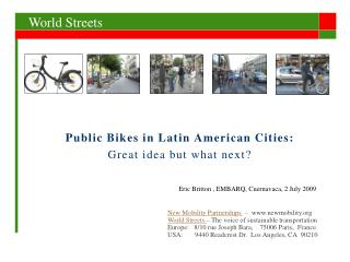 Public Bikes in Latin American Cities:  Great idea but what next