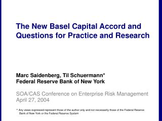 The New Basel Capital Accord and Questions for Practice and ...