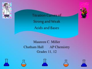 Titration Curves of Strong and Weak Acids and Bases