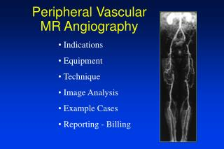 Peripheral Vascular MR Angiography