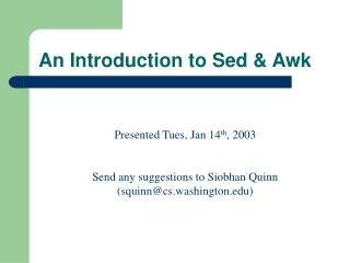 An Introduction to Sed  Awk