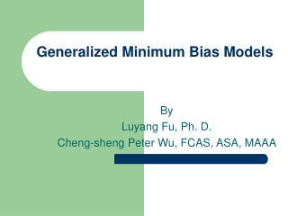 Generalized Minimum Bias Models