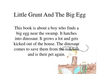 Little Grunt And The Big Egg