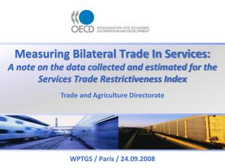 Measuring Bilateral Trade In Services: A note on the data ...
