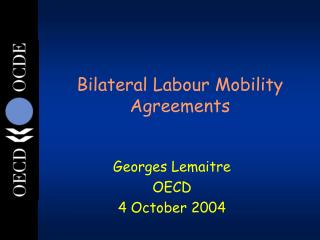 Bilateral Labour Mobility Agreements
