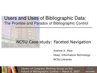 Users and Uses of Bibliographic Data: The Promise and Paradox of ...