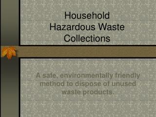 Household Hazardous Waste Collections